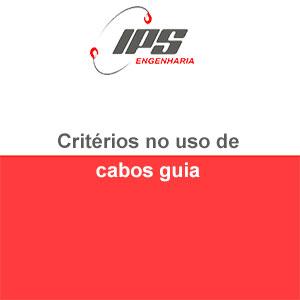 Critérios no uso de cabos guia