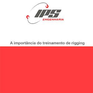 A importância do treinamento de rigging